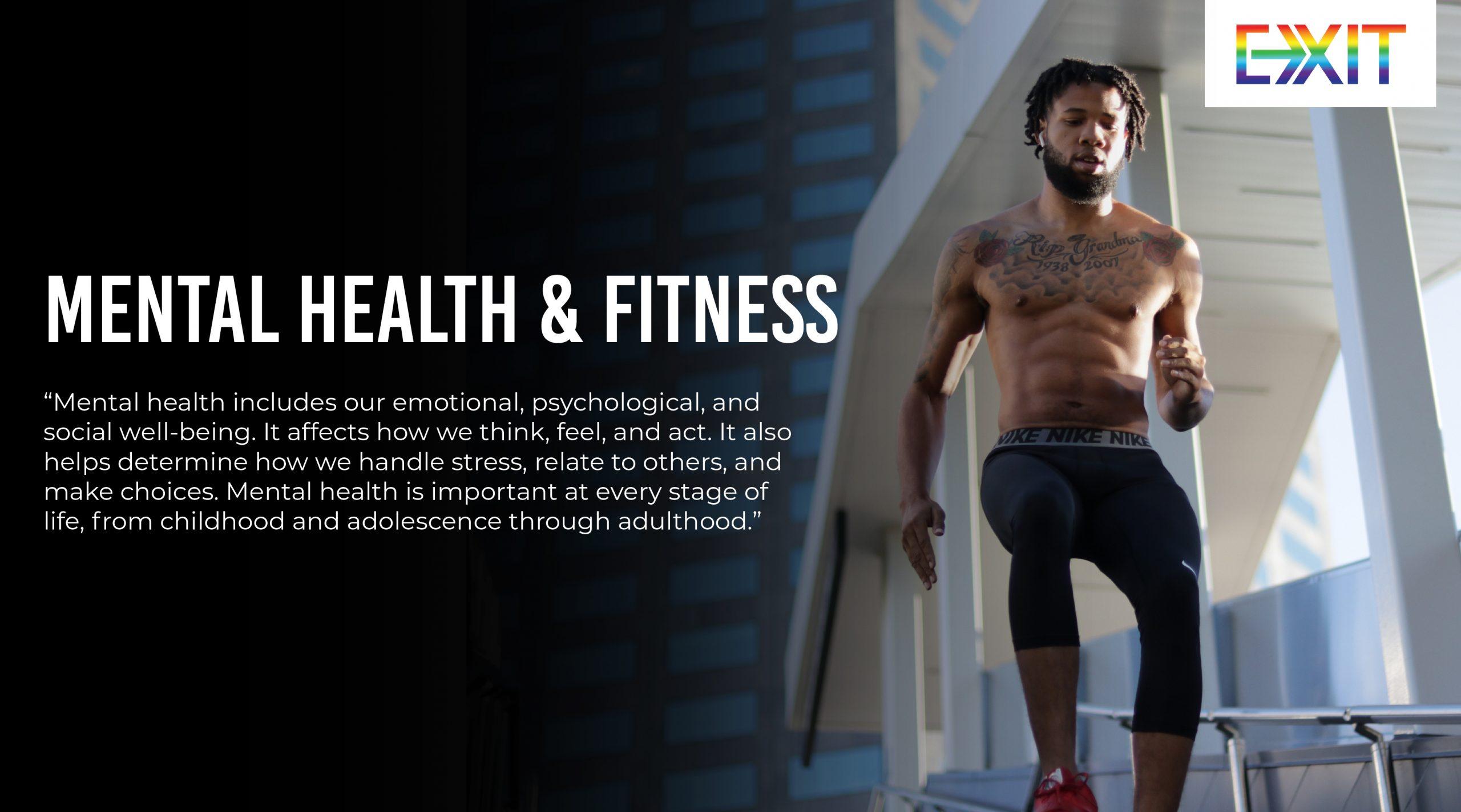 MENTAL HEALTH & FITNESS
