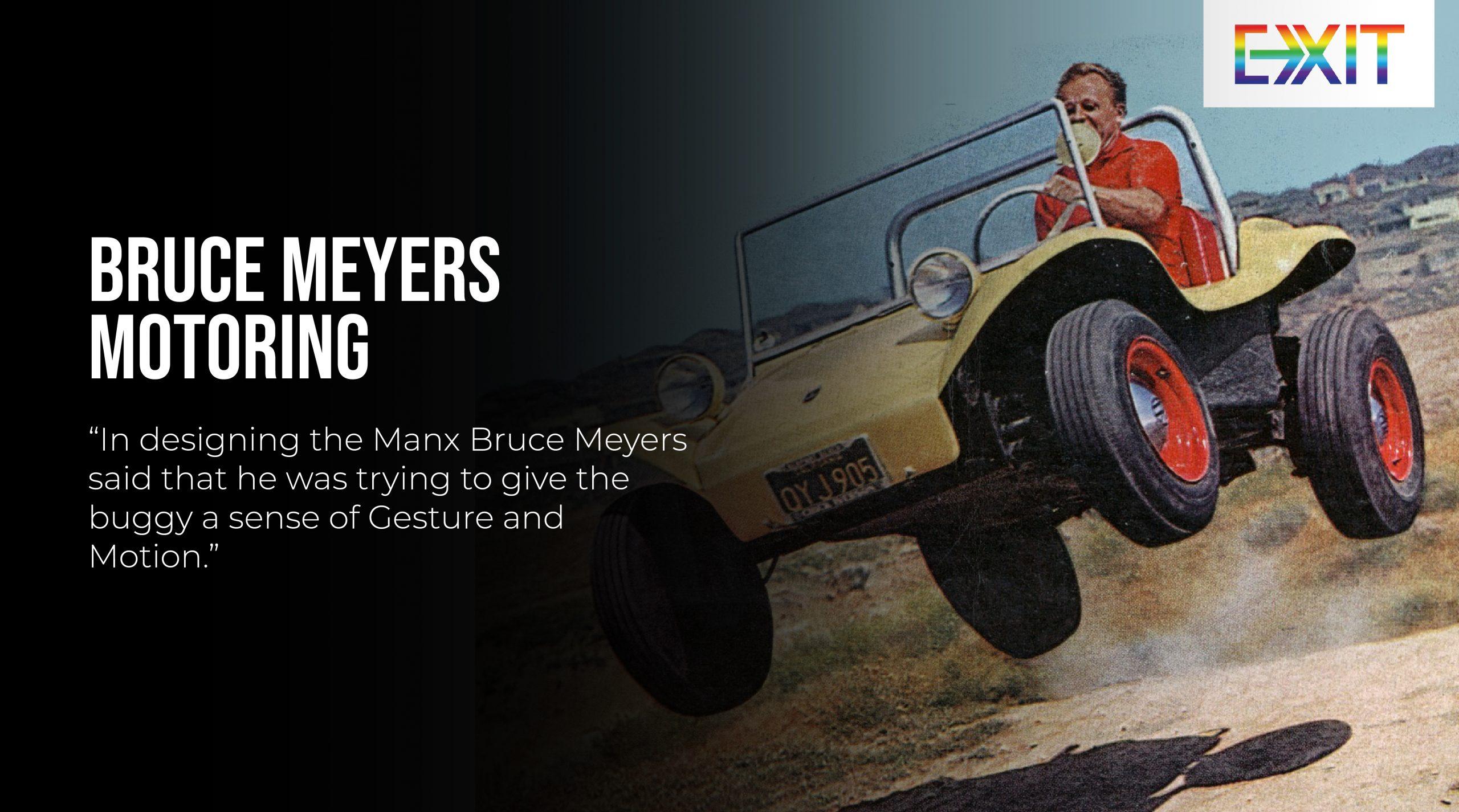 BRUCE MEYERS – MOTORING