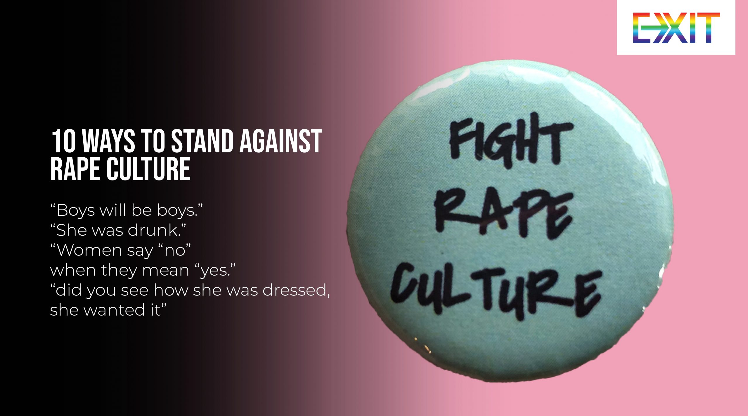 10 WAYS TO STAND AGAINST RAPE CULTURE
