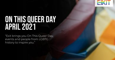 ON THIS QUEER DAY – APRIL 2021
