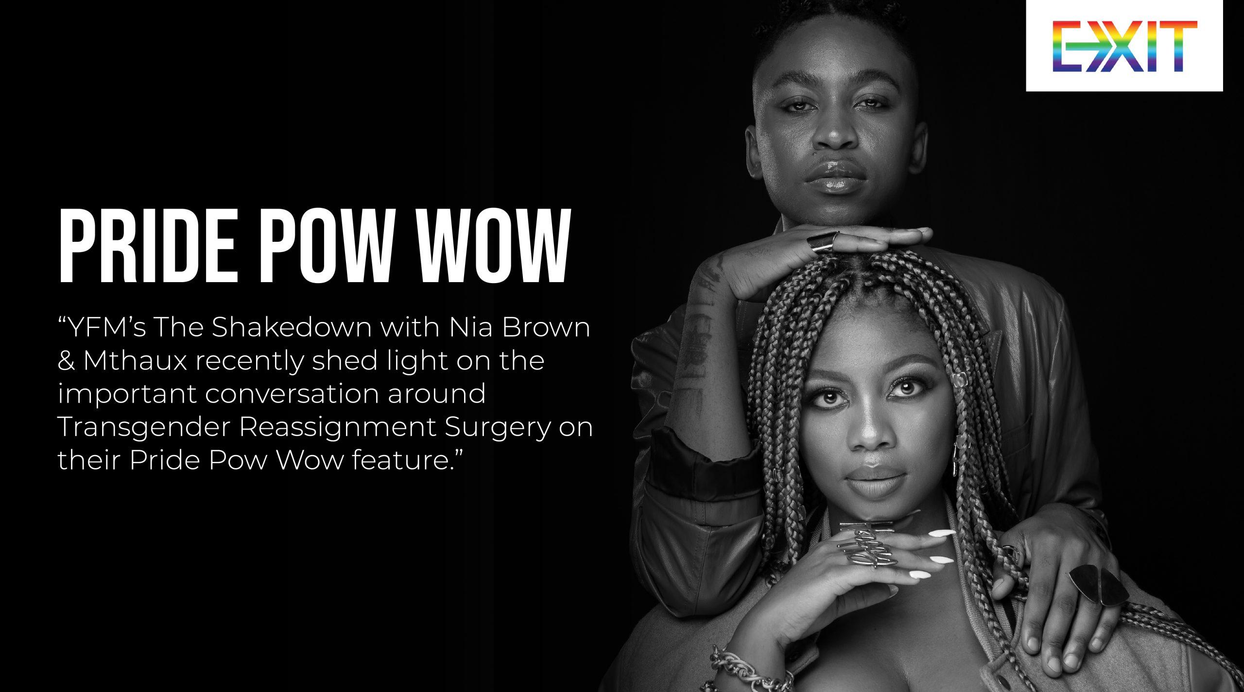 THE SHAKEDOWN WITH NIA BROWN & MTHAUX – PRIDE POW WOW