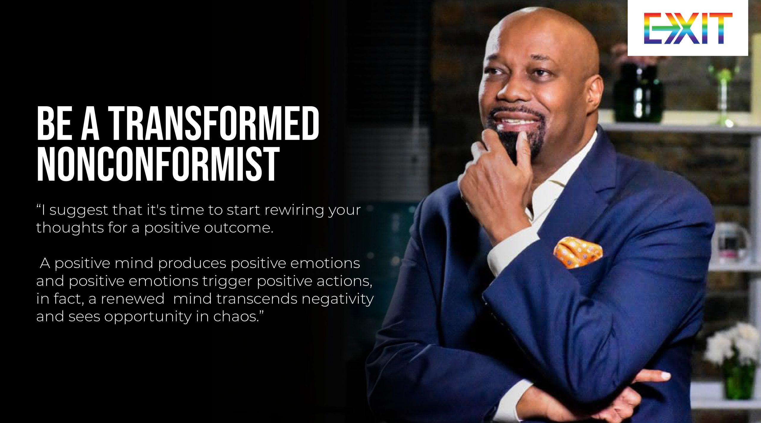 BE A TRANSFORMED NON-CONFORMIST