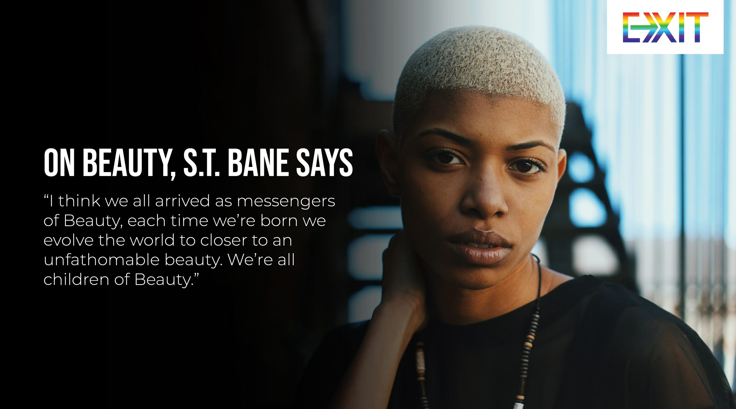 ON BEAUTY – S.T. BANE SAYS