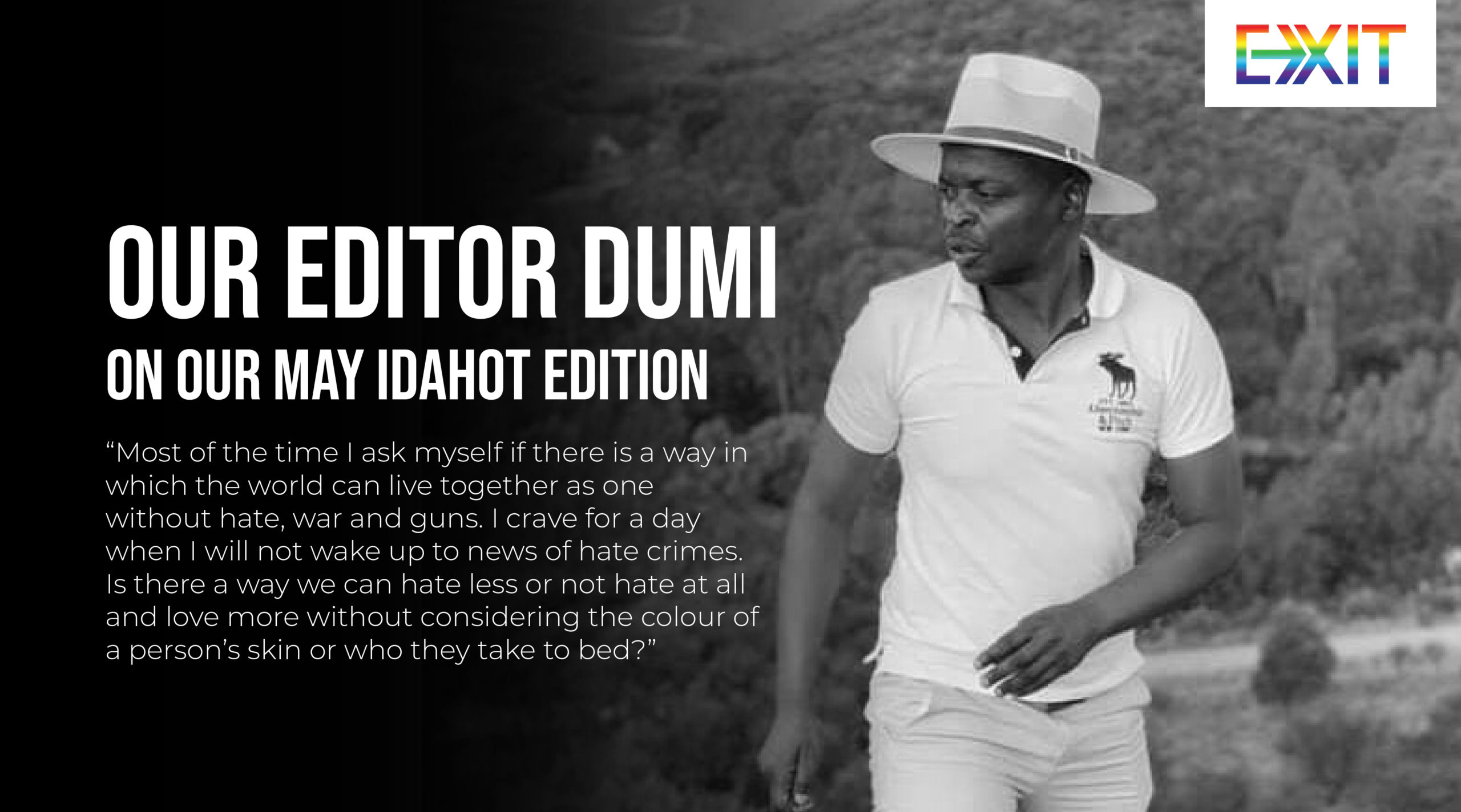 FROM OUR EDITOR, DUMI ON OUR MAY IDAHOT EDITION