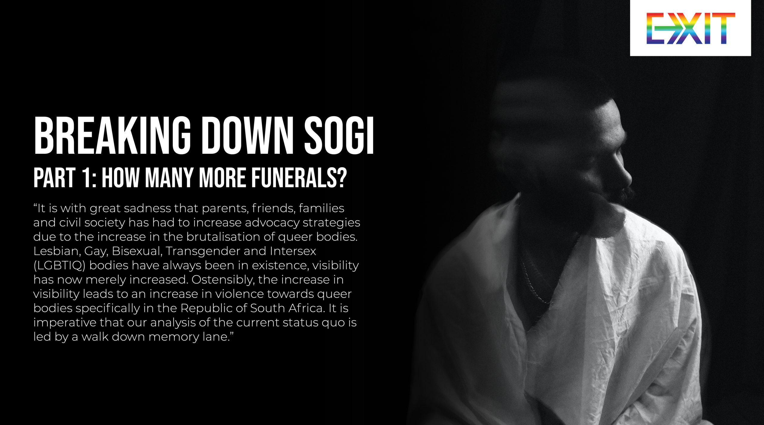 BREAKING DOWN SOGI – PART 1: HOW MANY MORE FUNERALS?