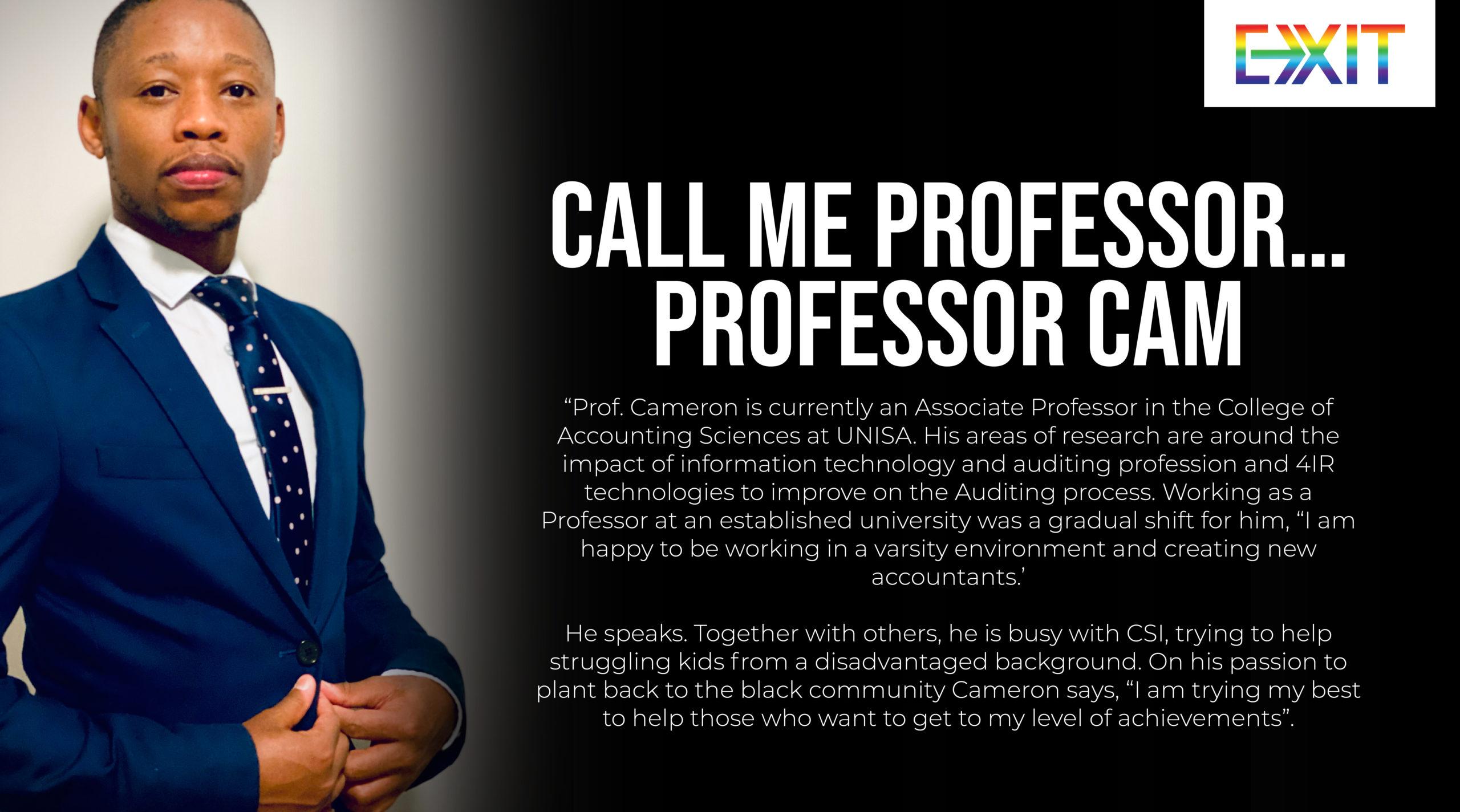 CALL ME PROFESSOR… PROFESSOR CAM